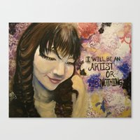 I Will Be An Artist Or N… Canvas Print