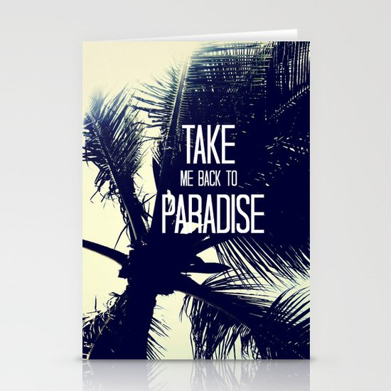 TAKE ME BACK TO PARADISE  Stationery Card