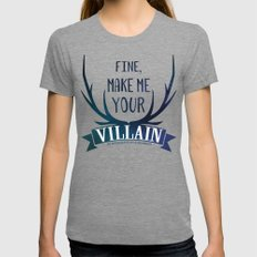 Fine, Make Me Your Villa… Womens Fitted Tee Tri-Grey SMALL