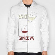 Whine to Wine Hoody