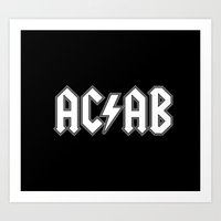 ACAB # BLACK & WHITE Art Print
