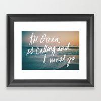 The Ocean Is Calling By … Framed Art Print