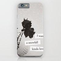 I want a snowfall kinda love. iPhone 6 Slim Case
