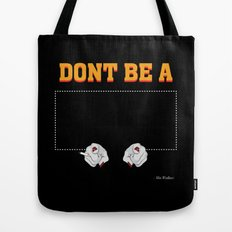 Don't Be a Square / Mia Wallace Tote Bag