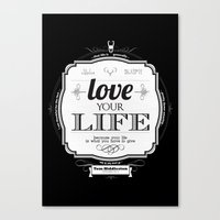 Love your Life Canvas Print