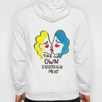 we are lesbians for our own entertainment Hoody