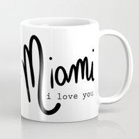 Miami I Love You Mug