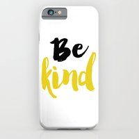 Be kind Typography iPhone 6 Slim Case