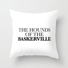 THE HOUNDS OF THE BASKERVILLE Throw Pillow