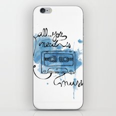 Music's all you need iPhone & iPod Skin