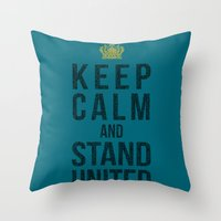 Keep Calm And Stand United Throw Pillow
