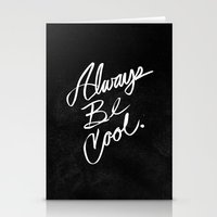 Always Be Cool Stationery Cards