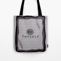 Be Thyself Tote Bag