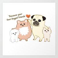 Treasure your four-legged friends Art Print