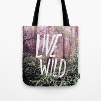 Live Wild: Oregon Tote Bag