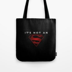 It's not an 's' Tote Bag