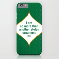 I am no more than another stolen ornament iPhone 6 Slim Case