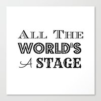 All the world's a stage William Shakespeare Typography Canvas Print
