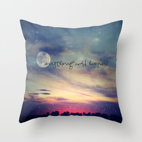 Anything could happen Throw Pillow