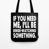 Binge Watching Tote Bag