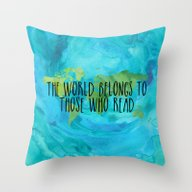 The World Belongs To Tho… Throw Pillow