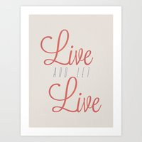 Art Print featuring Live And Let Live by INDUR