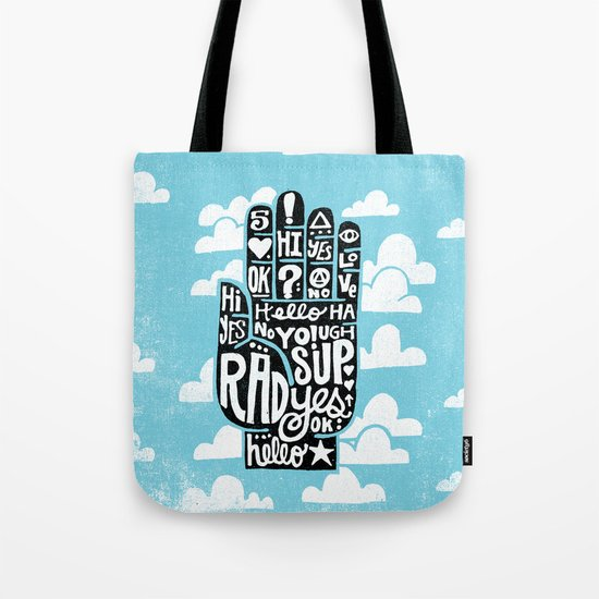 HIGH FIVE ALIVE Tote Bag