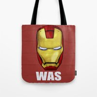 Tony Was Wrong (Iron Man… Tote Bag