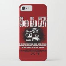 Good Bad Lazy iPhone 7 Slim Case