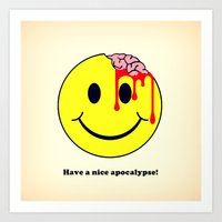 Have a nice apocalypse! Art Print