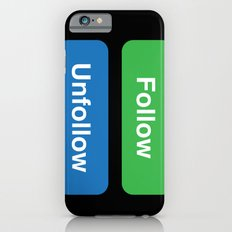 FOLLOW iPhone 6 Slim Case