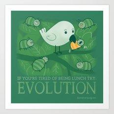 Try Evolution!  Art Print