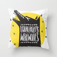 WEREWOLF RIGHTS Throw Pillow