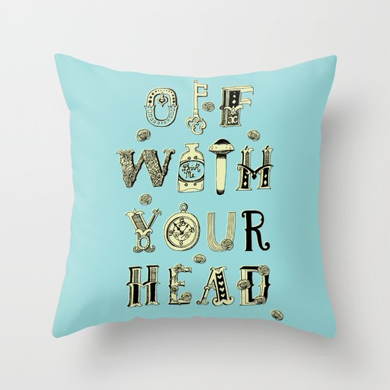 Off With Your Head Throw Pillow