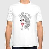 You Make My Heart Skip a Beat!!! Mens Fitted Tee White SMALL