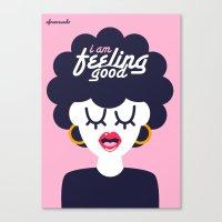 Feeling Good Canvas Print