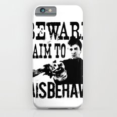 I aim to misbehave iPhone 6s Slim Case
