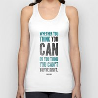 Think You Can Or Can't Unisex Tank Top