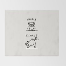 Inhale Exhale Pug Throw Blanket