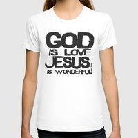 God is Love Jesus is Wonderful Womens Fitted Tee White SMALL