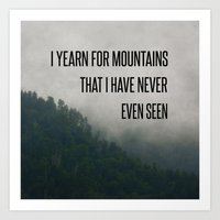 Mountain Yearning  Art Print