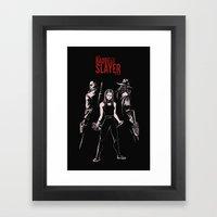 The Baddest Slayer Alive Framed Art Print