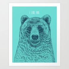 I Like You (Bear) Art Print