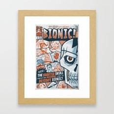 BIONIC! Framed Art Print