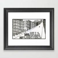 Bomb Hills Not Countries Framed Art Print