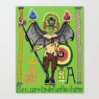 Beware the Devil and his Charms. Canvas Print