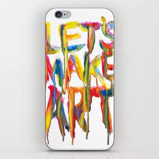 LET'S MAKE ART iPhone & iPod Skin
