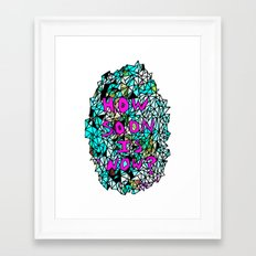 How Soon Is Now? Colored - No Background Framed Art Print
