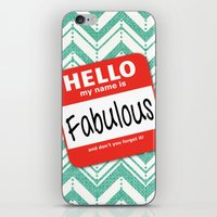 Hello My Name Is.... Fab… iPhone & iPod Skin