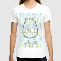 2013 - My Lucky Year Print, hand lettered horse-shoe Womens Fitted Tee White SMALL